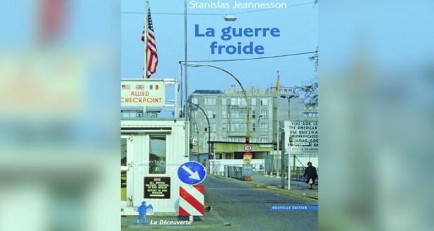 """""""الحرب الباردة """" كتاب جديد بالفرنسية يوثق مرحلة ما بعد الحرب العالمية الثانية"""